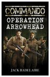 COMMANDO: Operation Arrowhead