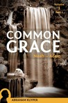 Common Grace by Abraham Kuyper