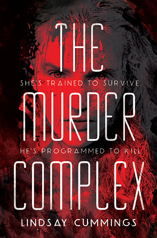 Blog Tour: The Murder Complex (The Murder Complex #1) by Lindsay Cummings | Review