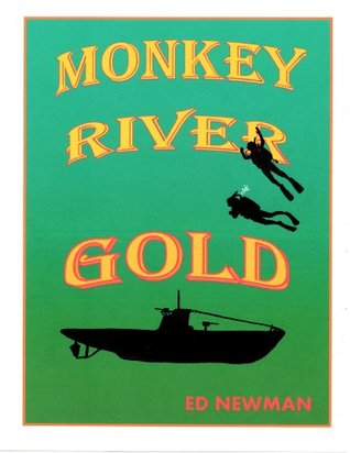 Monkey River Gold  by  Ed Newman