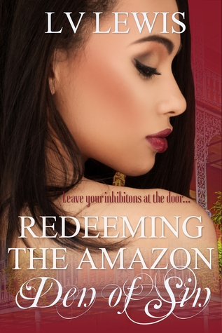 Redeeming The Amazon (Den of Sin, #4)
