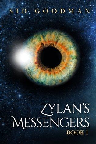 Zylans Messengers Sid Goodman