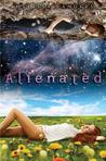 Alienated (Alienated, #1)