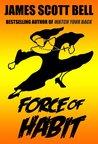 Force of Habit (A Sister J Novelette)