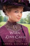 When Love Calls (The Gregory Sisters, #1)
