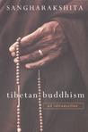 Tibetan Buddhism: An Introduction