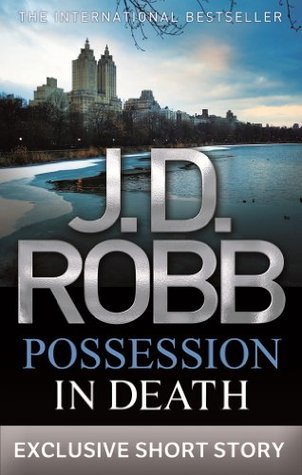 "Book Review: J.D. Robb's ""Possession in Death"""