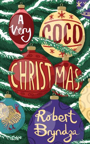 A Very Coco Christmas (A Coco Pinchard Novella)