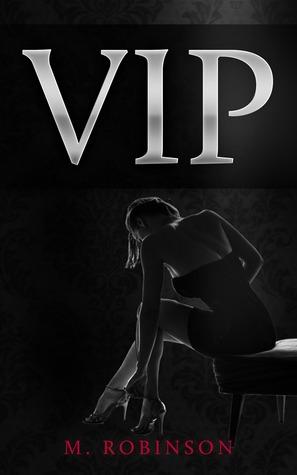 VIP (2013) by M.  Robinson