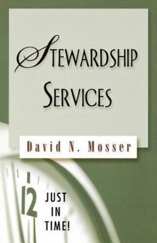 Stewardship Services  by  David N. Mosser