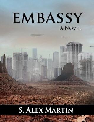 Embassy by S. Alex Martin