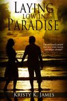 Laying Low in Paradise (Casteloria #1)