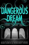 Dangerous Dream by Kami Garcia
