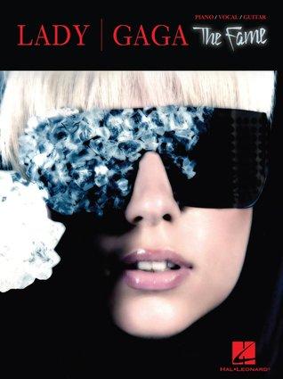 Lady Gaga: The Fame Lady Gaga