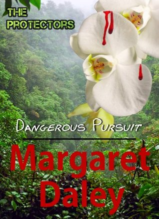 Dangerous Pursuit (The Protectors)