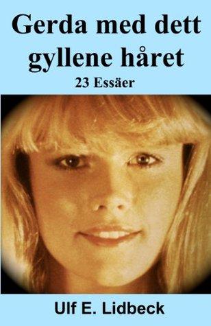 Gerda med det gyllene håret Ulf Lidbeck