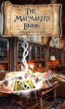 The Mapmakers Union (The Doorknob Society Saga Book 3)
