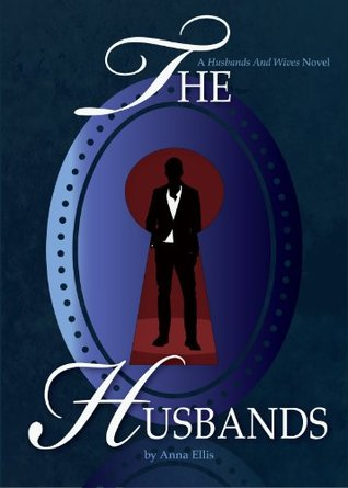 The Husbands (Husbands and Wives Trilogy)