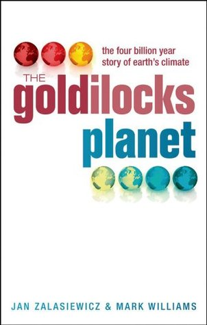 The 4 Billion Year Story of Earth's Climate - Jan Zalasiewicz, Mark Williams