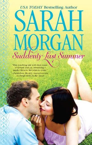 Novel of the Week: Suddenly Last Summer (O'Neil Brothers #2) by Sarah Morgan