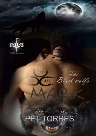 The Black Wolf's Mark (The Black Wolf's Mark, #1)