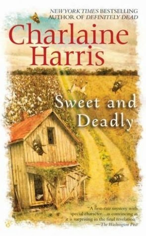 Sweet and Deadly  - by Charlaine Harris