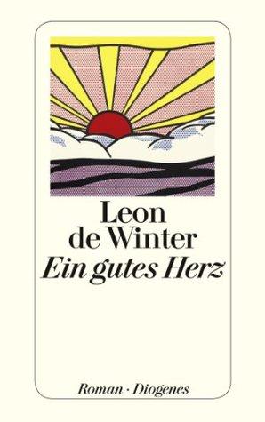 Ein gutes Herz (German Edition) (2013)