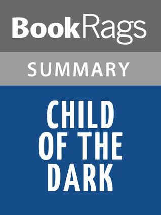 Child of the Dark  by  Carolina Maria De Jesus | Summary & Study Guide by BookRags