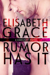 Rumor Has It by Elisabeth Grace