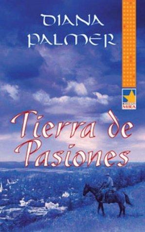 Tierra de pasiones Diana Palmer