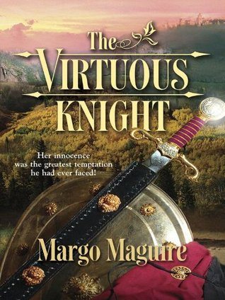 The Virtuous Knight Margo Maguire