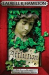 Affliction (Anita Blake, Vampire Hunter, #22) by Laurell K. Hamilton