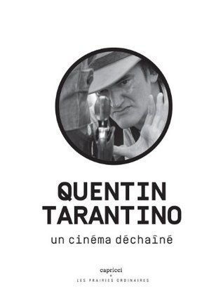 Quentin Tarantino, un cinéma déchaîné Collectif