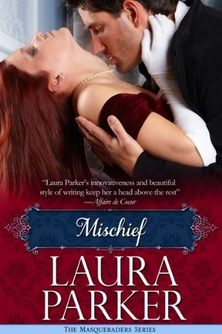 Mischief: The Masqueraders Series - Book Two