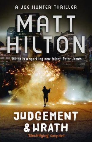 Judgment and Wrath (Joe Hunter, #2)  by  Matt Hilton