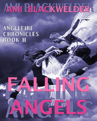 Falling Angels by Ami Blackwelder