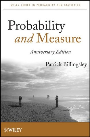 Probability and Measure (Wiley Series in Probability and Statistics)  by  Patrick Billingsley