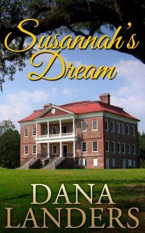 Susannahs Dream  by  Dana Landers