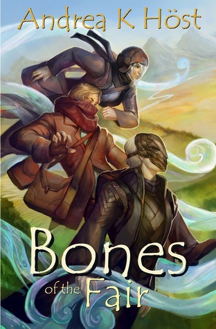 Fantasy Review: 'Bones of the Fair' by Andrea K Host
