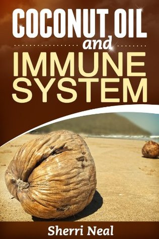 Coconut Oil and Immune System Sherri Neal