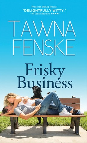 Review Frisky Business by Tawna Fenske