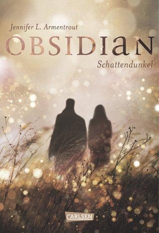 Obsidian. Schattendunkel (Lux, #1)