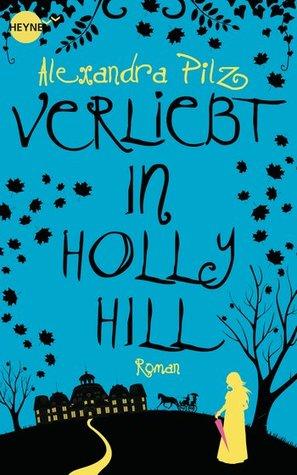 Verliebt in Hollyhill (Hollyhill, #2)