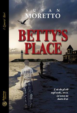 Bettys Place Susan Moretto
