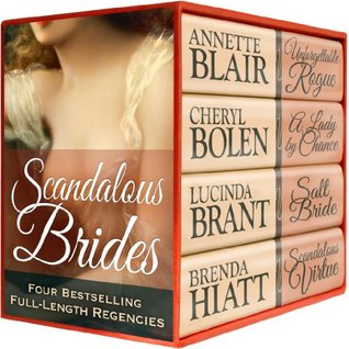 Scandalous Brides (Four Bestselling Full-Length Regency Novels)