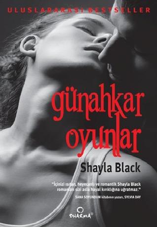 Günahkar Oyunlar (2013) by Shayla Black