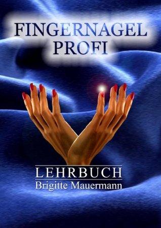 Fingernagel Profi Brigitte Mauermann