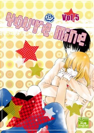 You're Mine Vol.5 (Manga Comic Book Graphic Novel)