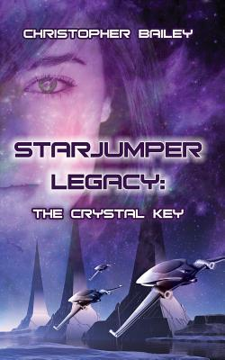 The Crystal Key (Starjumper Legacy #1)