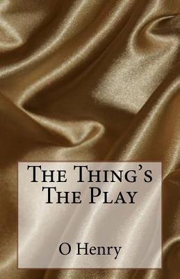 The Things the Play  by  Zondervan Publishing